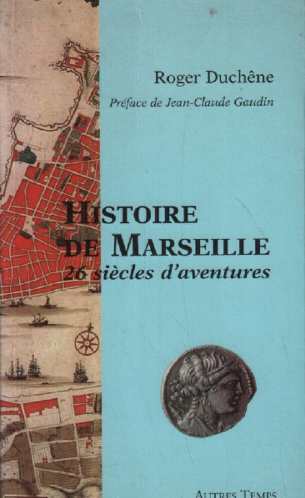 Histoire-de-marseille-26-siecles-d-039-aventures-Bon-etat