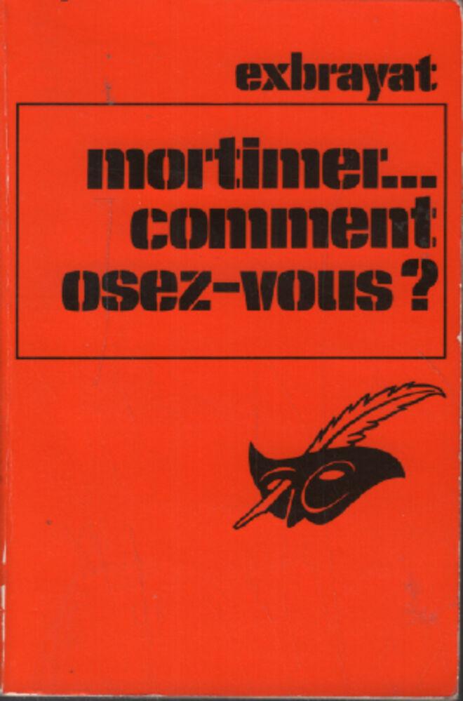 Mortimer-comment-osez-vous-Exbrayat-Charles-Bon-etat